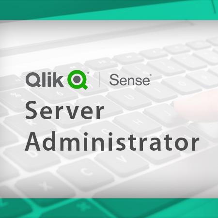 Qlik Sense Server Administrator